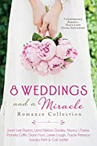 8 Weddings and a Miracle Romance Collection:…