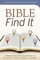 Bible Find It by Kent Keller