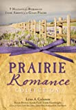Hake, Cathy Marie: THE PRAIRIE ROMANCE COLLECTION