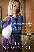 Accidentally Amish (Valley of Choice) by…