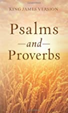 THE PSALMS & PROVERBS (Inspirational Book…