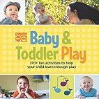 Gymboree Baby and Toddler Play: 170 Fun…