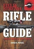Rifle Guide (Field & Stream): Rifle Skills…