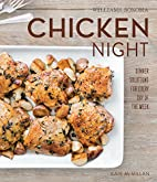 Chicken Night (Williams-Sonoma) by Kate…