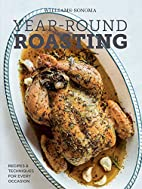 Year-Round Roasting (Williams-Sonoma) by The…