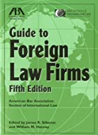 Guide to foreign law firms by James R.…