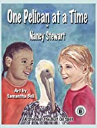 One Pelican at a Time: A Story of the Gulf…