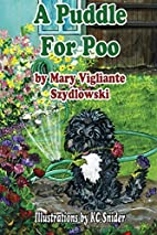 A Puddle for Poo by Mary Vigliante…