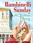 Bambinelli Sunday: A Christmas Blessing by…