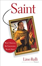 Saint: Why I Should Be Canonized Right Away…
