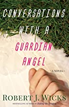 Conversations with a Guardian Angel by…