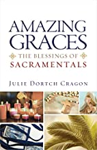 Amazing Graces: The Blessings of…
