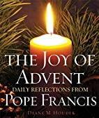 The Joy of Advent: Daily Reflections from…
