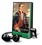 Thomas, Evan: John Paul Jones: Sailor, Hero, Father of the American Navy [With Earbuds] (Playaway Adult Nonfiction)