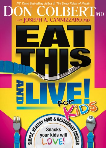 eat-this-and-live-for-kids-simple-healthy-food-restaurant-choices-that-your-kids-will-love