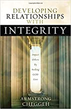 Developing Relationships With Integrity:…