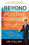 Collins, Jim: Beyond Positive Thinking: Success and Motivation in the Scriptures