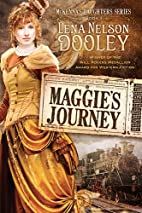 Maggie's Journey by Lena Nelson Dooley