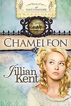 Chameleon (The Ravensmoore Chronicles) by…