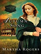 Autumn Song (Seasons of the Heart) by Martha…