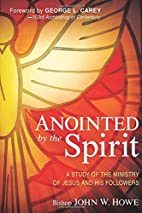 Anointed By the Spirit: A Study of Jesus and…