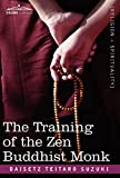 Suzuki, Daisetz Teitaro: The Training of the Zen Buddhist Monk