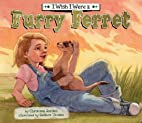 I Wish I Were a Furry Ferret (I Wish I…