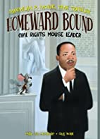 Homeward Bound: Civil Rights Mouse Leader…