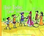 Hair Today, Gone Tomorrow: A Readers'…