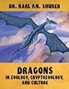 Dragons in Zoology, Cryptozoology, and…