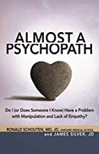 Almost a Psychopath: Do I (or Does Someone I…