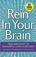 Rein In Your Brain: From Impulsivity to…