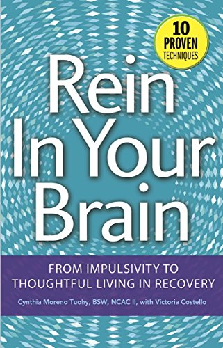 rein-in-your-brain-from-impulsivity-to-thoughtful-living-in-recovery