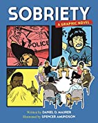 Sobriety: A Graphic Novel by Daniel D.…