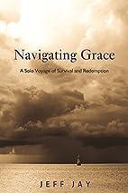 Navigating Grace: A Solo Voyage of Survival…