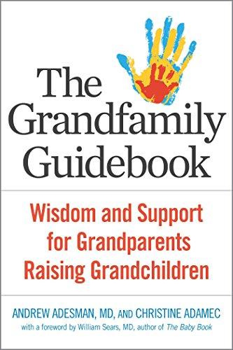 the-grandfamily-guid-wisdom-and-support-for-grandparents-raising-grandchildren