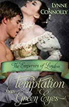 Temptation Has Green Eyes by Lynne Connolly