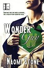 Wonder Guy by Naomi Stone