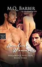 Healing the Wounds (Neighborly Affection…