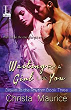 Waiting for a Girl like You by Christa…