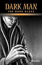 The Dark Glass (Dark Man) by Peter Lancett