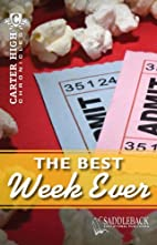 The Best Week Ever by Eleanor Robins