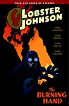 Lobster Johnson Volume 2: The Burning Hand…