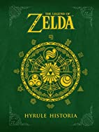 The Legend of Zelda: Hyrule Historia by…