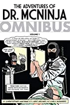 The Adventures of Dr. McNinja Omnibus by…