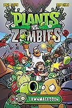 Plants vs. Zombies Volume 1: Lawnmageddon by…