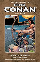 The Chronicles of King Conan Volume 6: A…