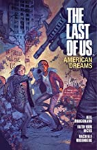 The Last of Us: American Dreams by Neil…