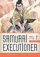 Samurai Executioner Omnibus Volume 2 by…