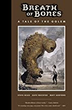 Breath of Bones: A Tale of the Golem by…